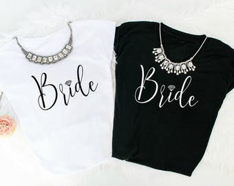 Bride Shirt, Wedding Party Shirt, Bridal Party Shirt, Bridal Shower Gift, Wedding Shower Gift, Bachelorette shirt, Bachelorette Gift