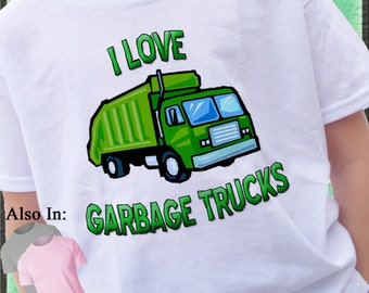 I love Garbage Trucks Shirt Green garbage truck t-shirt trash trucks rrr garbage man - Garbage truck shirt - Garbage Truck Tshirt