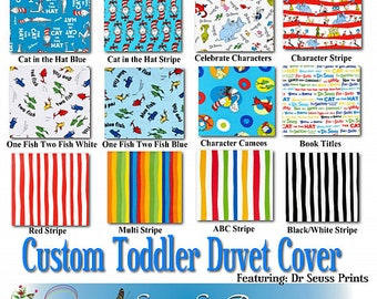 Custom Toddler Duvet Cover - Featuring Dr. Seuss, You Choose the Fabric, Mini or Standard