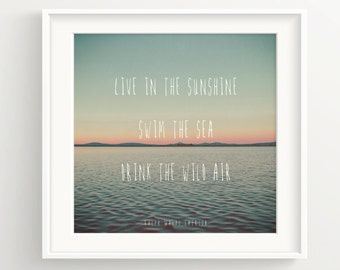 "Ocean Sunset Print - "" Live in the sunshine, swim the sea, drink the wild air."" - Ralph Waldo Emerson"