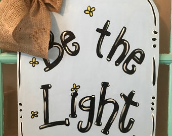 Be the Light Mason Jar Wooden Door Hanger