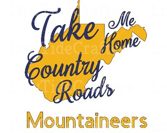 Take Me Home Country Roads Decal
