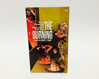 Vintage Sci Fi Book The Burning by James E. Gunn 1972 Paperback