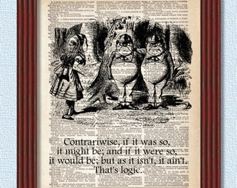 Dictionary Art Print Tweedledee and Tweedledum Alice in Wonderland Decor Logic Contrariwise Looking Glass Wall Book Lewis Carroll B2G1