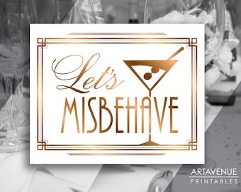 "Roaring Twenties Party Printable Art Gatsby Wedding Art Deco Party Sign - ""Let's Misbehave"" Sign - ADBR1"