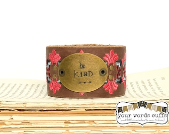 your words cuffs - hand stamped leather belt bracelet - leather cuff - embroidered leather pink brown periwinkle - be kind