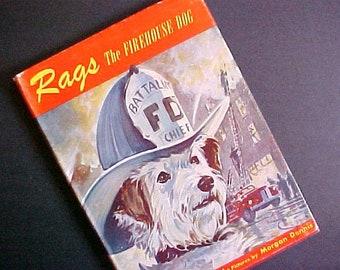 1952 Rags The Firehouse Dog vintage story book fire engine fireman Morgan Dennis Elizlabeth Morton
