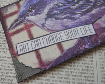 "SALE ACEO ATC one-of-a-kind Original ""Art Can Change Your Life"" Artist Trading Card"