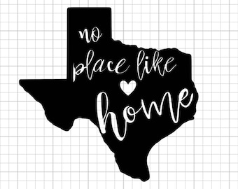"Vinyl DECAL ""No Place Like Home Series"" Texas Edition"