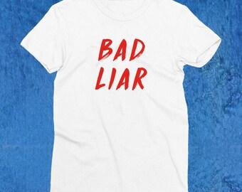 Bad Liar Selena Gomez T-shirt