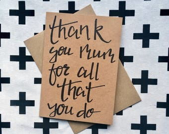 Thank You Mum For All That You Do greeting card