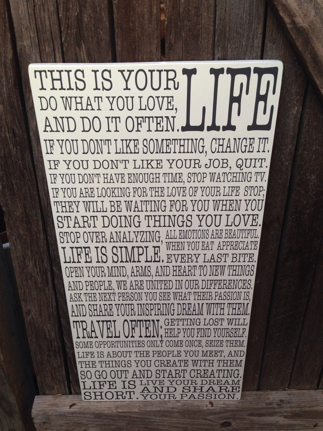 This Is Your Life Quote This Is Your Life Motivational Sign Inspirational Quotes Sign