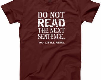 Do Not Read T-Shirt Short Sleeve Casual Party Tee