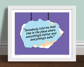 Somebody Told Me -  One Tree Hill Quote Art Print Poster