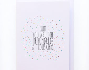Mum you are one in hundreds and thousands - Mothers day greeting card - Funny greeting cards