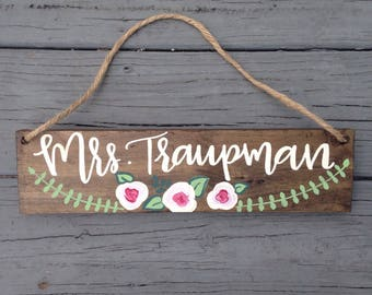 Custom Name Hanging Plaque, Teacher Gift, Custom Hand Painted Teacher Gift, Floral Name Plaque, Wood Name Sign, Hanging Sign for Classroom