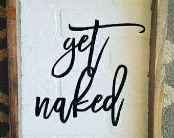 Get naked brick sign
