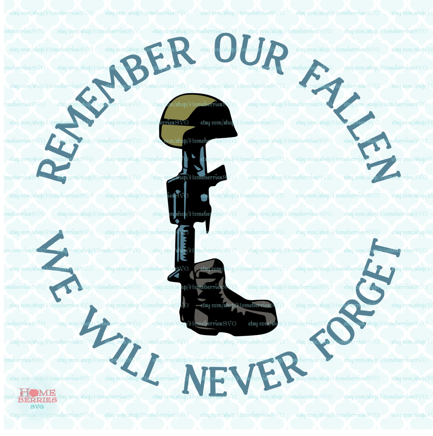 Fallen Soldier Quotes Remember Our Fallen Svg Fallen Soldier Svg Memorial Day Svg