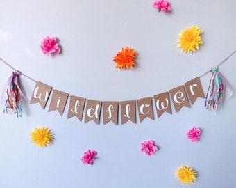 WILDFLOWER- Recycled kraft white handlettered bunting banner with vintage fiber rainbow tassels- nursery baby gender neutral kids decor
