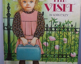 Vintage Joan Esley THE VISIT Childrens Book illustrated by Eloise Wilkin