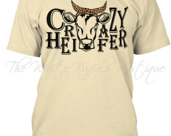 Crazy Heifer Tee | Unisex Short Sleeve T- Shirt |Cow | Custom T-Shirt | Cute Woman's T-shirt | Heifer | farm | 15 Colors