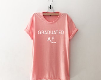 Graduation gift for her graduation shirt women funny tshirt graphic tee for women college graduation funny gift for her womens tshirts