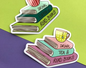 Drink Tea / Coffee & Read Books Vinyl Sticker