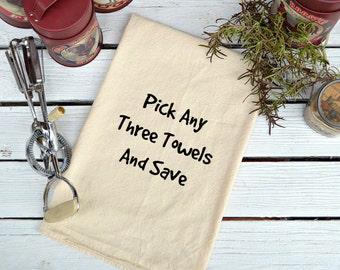 SAVE *** 4.00 Dollars, Flour Sack, Feed Sack, Feed Sack Towel, Kitchen Towel, Cotton Towel, Tea Towel, Gift, Pick ANY Three (3) Towels