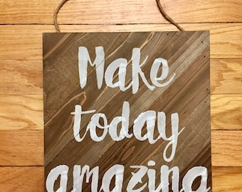 "Wood ""Make Today Amazing"" Home Hanging Decor Sign"