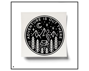 Adventure Saying, Adventure Is Out There, Adventure Decal, Adventure Sticker, Hiking Decal, Wander Decal, Wander Sticker, Camping Decal