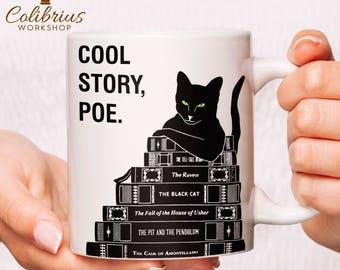 Edgar Allan Poe Mug | Book Lover Gift | Coffee Mug | Bookworm Gift | Cool Story Poe | Funny Mug | English Teacher Gift for Her, Gift for Him