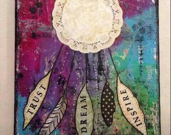 Trust Dream Inspire Mixed Media Original Dreamcatcher Art Canvas 8x10, Ready to Ship, Wall Art,  Home Decor, Gift Idea