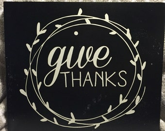 Give Thanks Black and White wooden sign 11.25x13