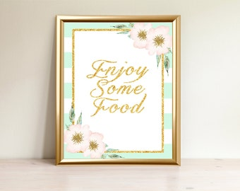 Mint&Gold Enjoy Some Food sign, Baby shower sign, Food sign, Food table sign, enjoy food, Printable Sign, Baby shower decorations, Mint-001