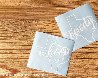 Texas A&M Whoop Decal / Howdy Texas Decal