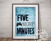 Just Five More Minutes Poster - Blue - Xbox Poster - XBOX Controller - xbox art - xbox room decor - video game art - gift for teen room