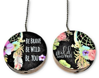 Set of 2 Be Brave Be Wild Round Wood Fan / Light Pull