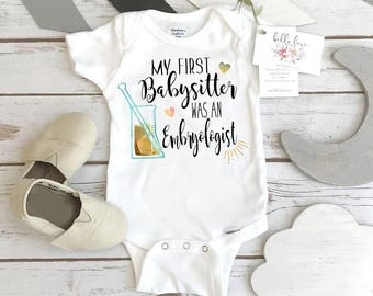 IVF Baby, My First Babysitter was an Embryologist, Pregnancy Announcement, IVF Gift, Pregnancy Reveal, IVF baby bodysuit, Baby Reveal gift