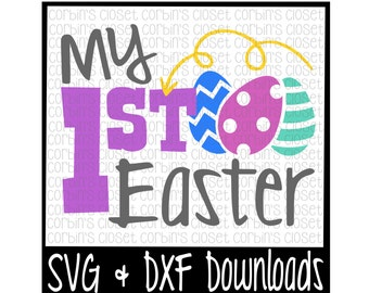 Easter SVG * My First Easter * Easter Eggs Cut File - SVG & DXF Files - Silhouette Cameo, Cricut