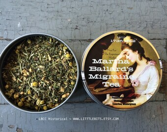 1734-1812 Martha Ballard's Migraine Tea- Loose Leaf, Headache Tea, Organic Tea, Migraine Help, Bad Headache Relief, Head Pain, Stress Tea,
