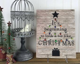 Christmas Wall Decor ~ It's Beginning to Look a Lot Like Christmas Sign ~ Christmas Tree Sign ~ Christmas Lights ~ Gift for Friend