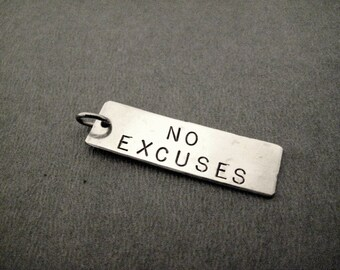 NO EXCUSES - Rectangle Hand Hammered Nickel Silver Pendant with Gunmetal Jump Ring