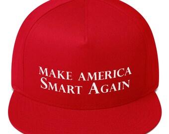 Make america smart again hat Flat Bill Cap