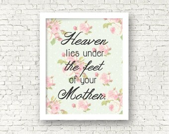 Heaven lies under the feet of your mother, islamic quote wall art print, New muslim baby room decor