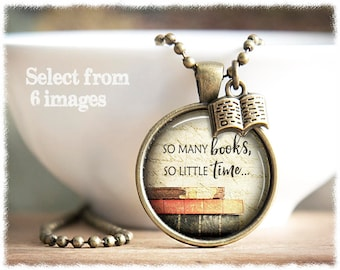 So Many Books So Little Time • Book Necklace • Literary Gift • Book Lover Gift • Frank Zappa Quote