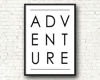 Inspirational quote, poster quote, poster, quote adventure, birthday gift idea, black and white, wall decor