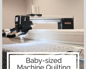 BABY-SIZED, Edge-to-Edge Machine Quilting