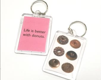 Life is better with donuts Key Chain / Keychain / Donut Keychain / Raised Glazed Donut Keychain/ Chocolate Donut Keychain