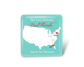 Custom Best Friends Extra Large Magnet - Long Distance Friends on a Map.  Personalized with Names - Mother and Daughter, Sisters, Etc.