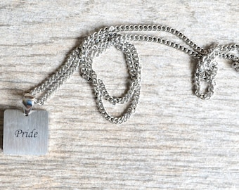 Pride - Inspirational / Expressional Necklace Pendant Jewelry, Stainless Steel